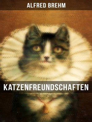 cover image of Katzenfreundschaften