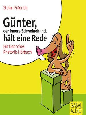 cover image of Günter, der innere Schweinehund, hält eine Rede