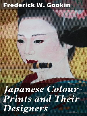 cover image of Japanese Colour-Prints and Their Designers