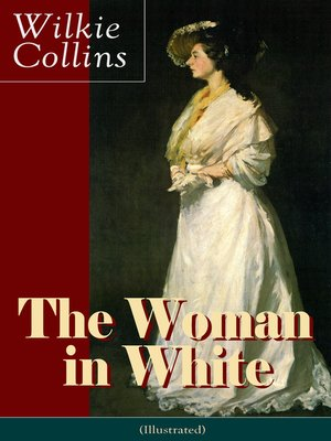 cover image of The Woman in White (Illustrated)