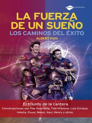 cover image of La fuerza de un sueño