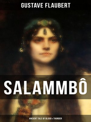 cover image of Salammbô--Ancient Tale of Blood & Thunder