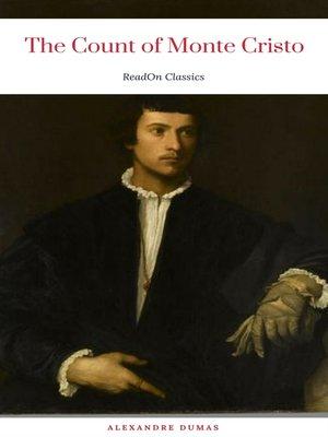 cover image of The Count of Monte Cristo (ReadOn Classics)