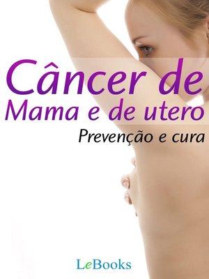 cover image of Câncer de mama e de útero