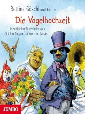 cover image of Die Vogelhochzeit