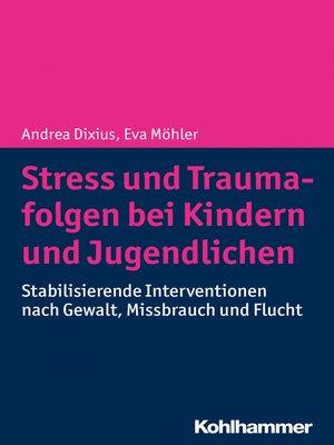cover image of Stress und Traumafolgen bei Kindern und Jugendlichen