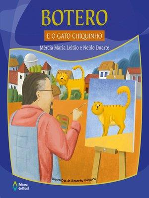 cover image of Botero e o gato chiquinho