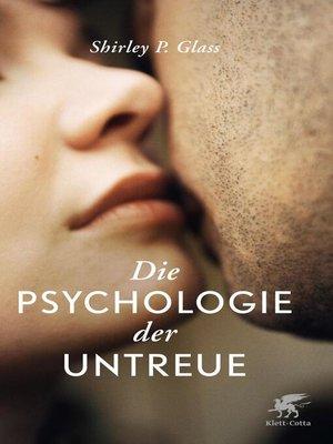 cover image of Die Psychologie der Untreue