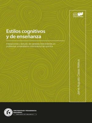 cover image of Estilos cognitivos y de enseñanza
