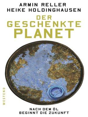 cover image of Der geschenkte Planet