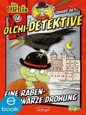cover image of Olchi-Detektive. Eine rabenschwarze Drohung