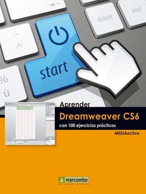 cover image of Aprender Dreamweaver CS6 con 100 ejercicios prácticos