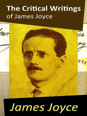 cover image of The Critical Writings of James Joyce (Complete)