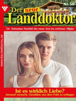 cover image of Der neue Landdoktor 50 – Arztroman