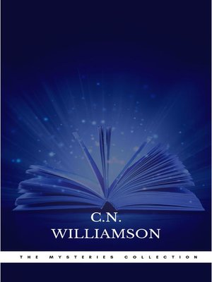 cover image of C. N. Williamson and A. M. Williamson