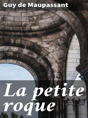 cover image of La petite roque