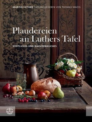 cover image of Plaudereien an Luthers Tafel