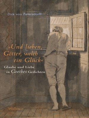 """cover image of """"Und lieben, Götter, welch ein Glück"""""""