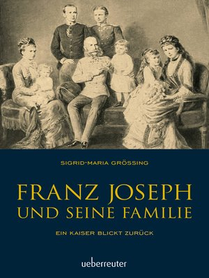 cover image of Franz Joseph und seine Familie
