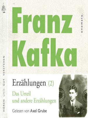 cover image of Franz Kafka _ Erzählungen (2), Das Urteil _ und andere Erzählungen