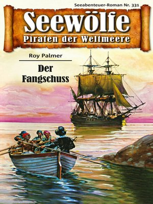cover image of Seewölfe--Piraten der Weltmeere 331