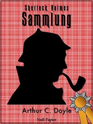 cover image of Sherlock Holmes – Sammlung