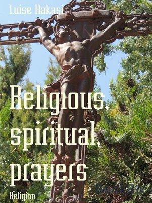 cover image of Religious, spiritual, prayers