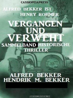 cover image of Vergangen und verweht