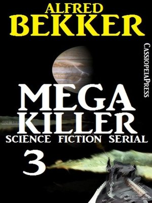 cover image of Mega Killer 3 (Science Fiction Serial)