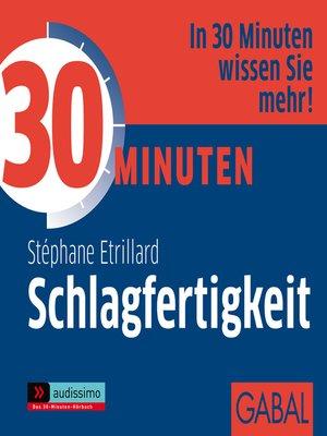 cover image of 30 Minuten Schlagfertigkeit