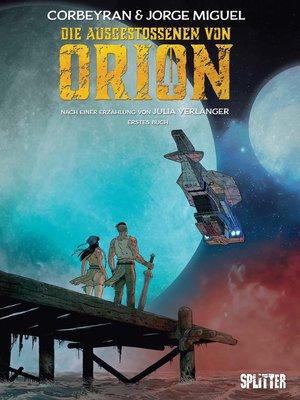cover image of Die Ausgestoßenen von Orion. Band 1