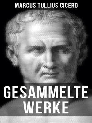 cover image of Gesammelte Werke von Cicero