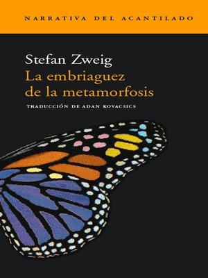 cover image of La embriaguez de la metamorfosis