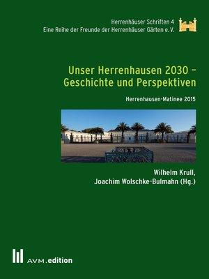 cover image of Unser Herrenhausen 2030 – Geschichte und Perspektiven