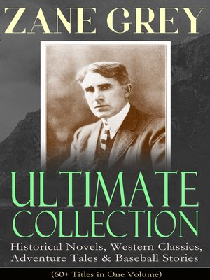 cover image of ZANE GREY Ultimate Collection