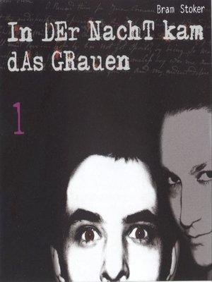 cover image of In der Nacht kam das Grauen (1)