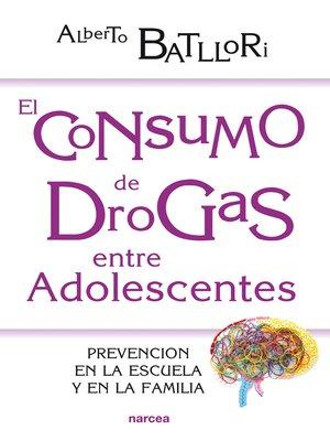 cover image of El consumo de drogas entre adolescentes