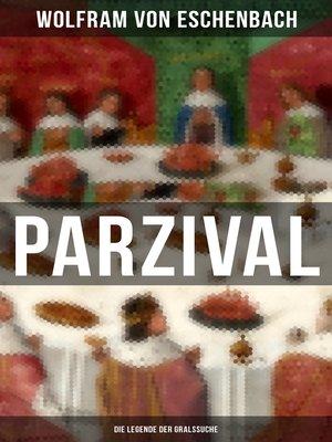 cover image of PARZIVAL--Die Legende der Gralssuche