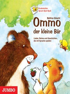 cover image of Ommo, der kleine Bär