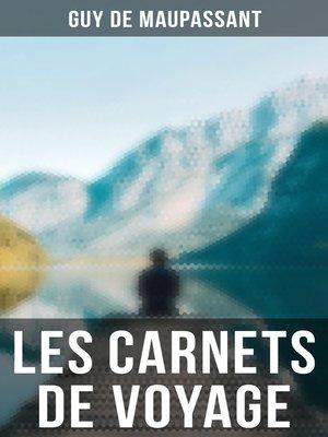 cover image of Les carnets de voyage