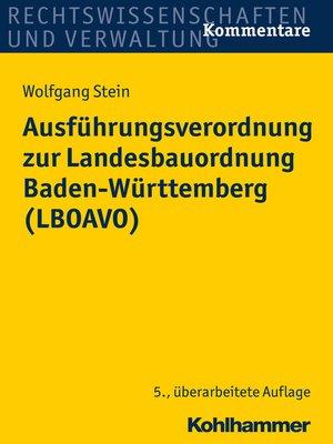 cover image of Ausführungsverordnung zur Landesbauordnung Baden-Württemberg (LBOAVO)