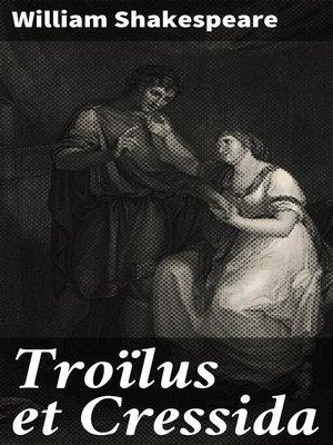 cover image of Troïlus et Cressida