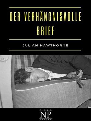 cover image of Der verhängnisvolle Brief