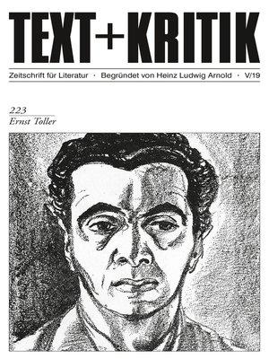 cover image of TEXT + KRITIK 223--Ernst Toller