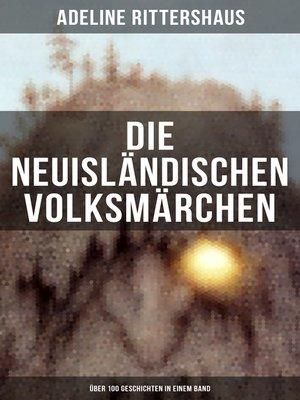cover image of Die neuisländischen Volksmärchen (Über 100 Geschichten in einem Band)