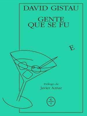 cover image of Gente que se fue