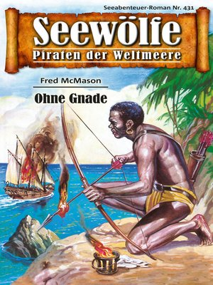 cover image of Seewölfe--Piraten der Weltmeere 431
