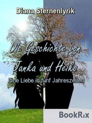cover image of Die Geschichte von Janka und Heiko