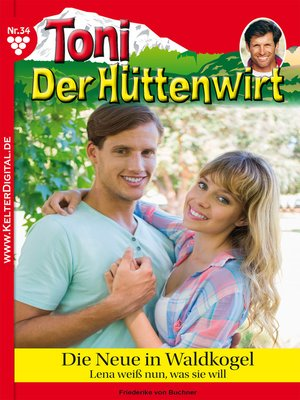 cover image of Toni der Hüttenwirt 34--Heimatroman