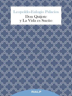 cover image of Don Quijote y La Vida es Sueño